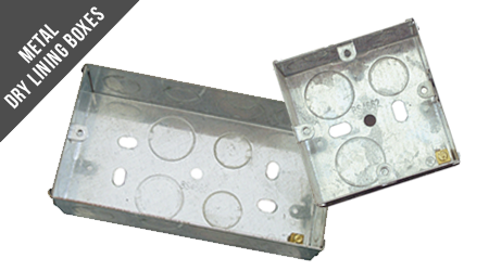Metal and Dry Lining Boxes